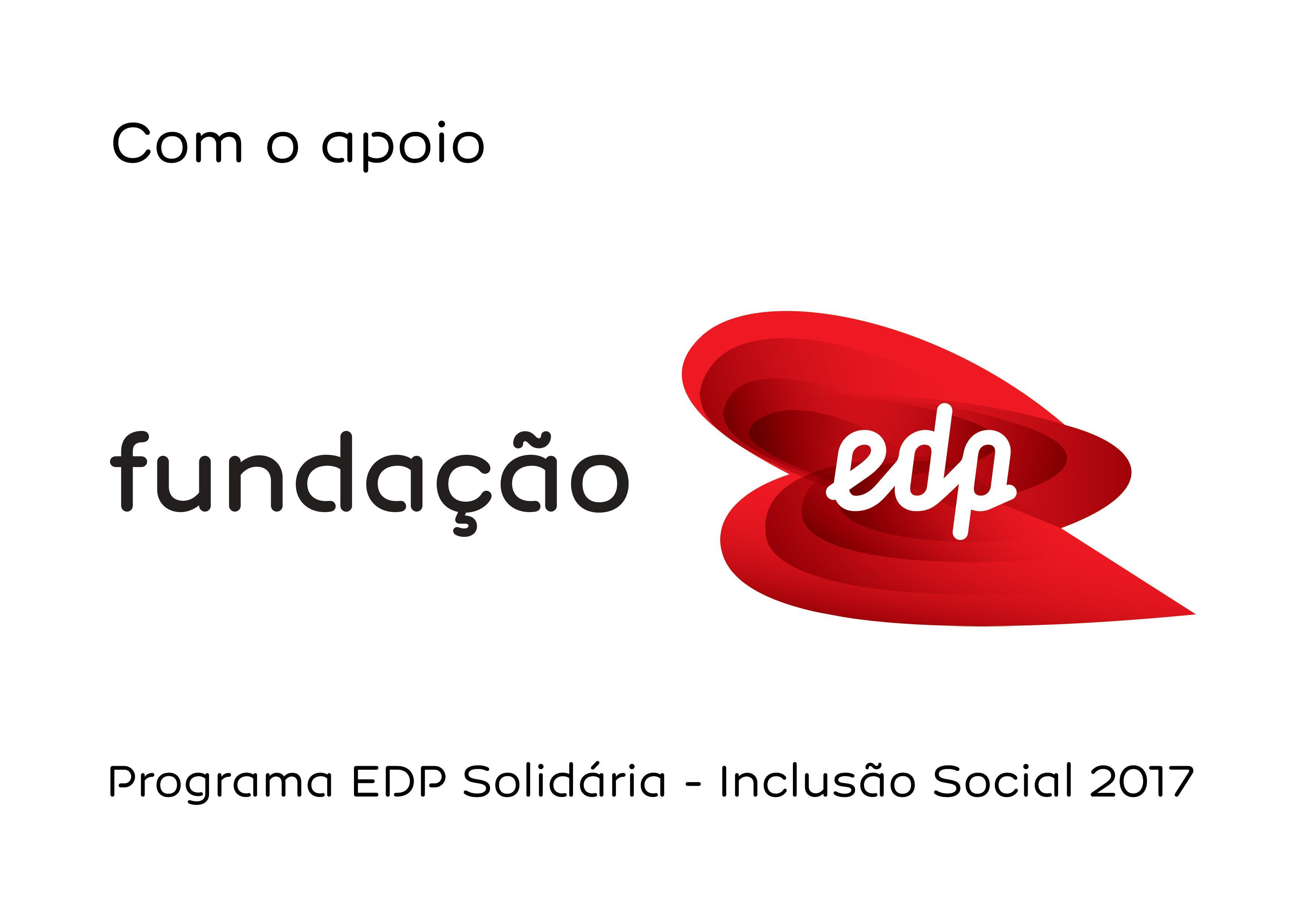 projeto cofinanciado pela Fundação EDP, através do programa EDP Solidária – Inclusão Social 2017.